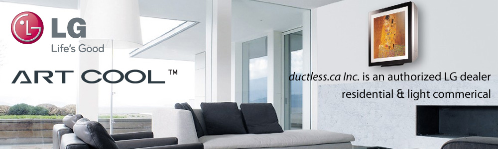 LG Ductless Air Conditioners and Heat Pumps in Toronto GTA