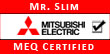 Authorized Mitsubishi installer design