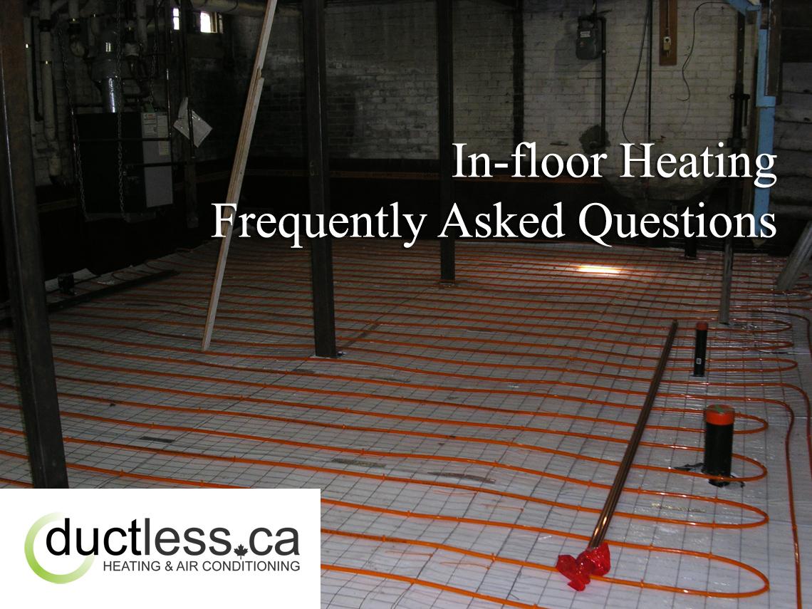 In-Floor Heating FAQ